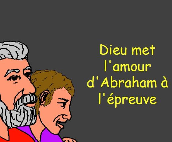 Dieu met l'amour d'Abraham à l'épreuve
